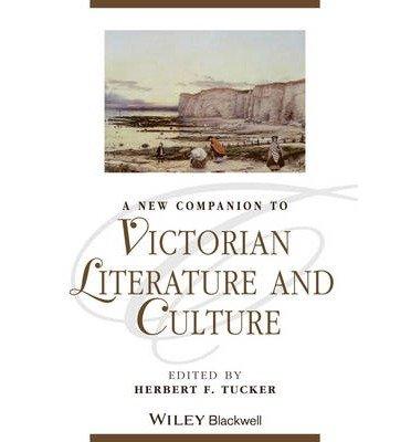 A New Companion to Victorian Literature and Culture(Hardback) - 2014 Edition pdf epub