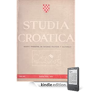 Studia Croatica - números 68-69 - 1978 (Spanish Edition) (Kindle Edition)