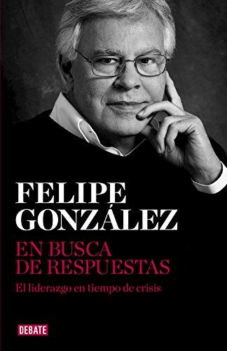 Descargar Libro En Busca De Respuestas Felipe Gonzalez