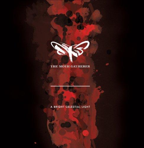 the Moth Gatherer: A Bright Celestial Light (Audio CD)