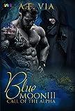 Blue Moon III - Call of the Alpha (French Edition) by A.E. Via, Princess So
