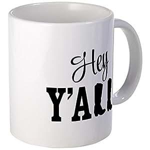 CafePress Mug - Hey Yall Mugs - S White by CafePress