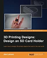 3D Printing Designs: Design an SD Card Holder