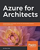 img - for Azure for Architects: Implementing cloud design, DevOps, IoT, and serverless solutions on your public cloud book / textbook / text book