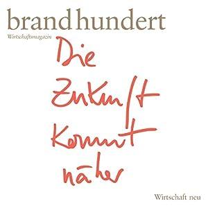 brand eins audio: Wirtschaft neu Hörbuch