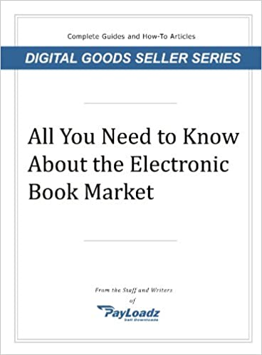 Ebook txt fil download All You Need to Know About The Electronic Book Market på Dansk RTF