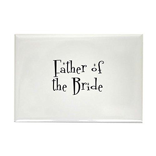 CafePress Father of the Bride Rectangle Magnet Rectangle Magnet, 2