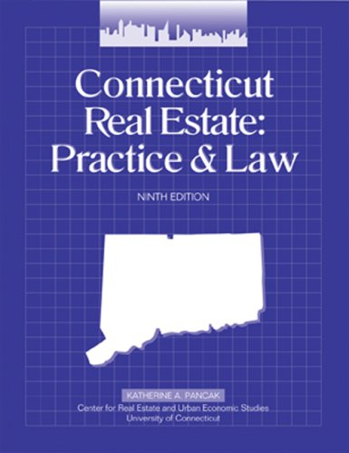 Connecticut Real Estate Practice and Law (Connecticut Real Estate Practice & Law)