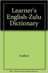 Scholar's Zulu Dictionary: English