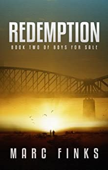 Boys for Sale (Book 2) - Redemption: A Novel about Human Trafficking by [Finks, Marc]