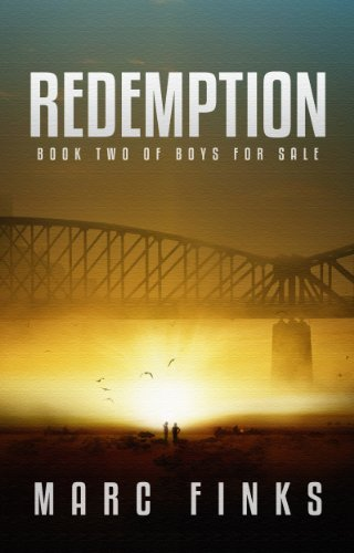 Boys for Sale (Book 2) - Redemption: A Novel about Human Trafficking