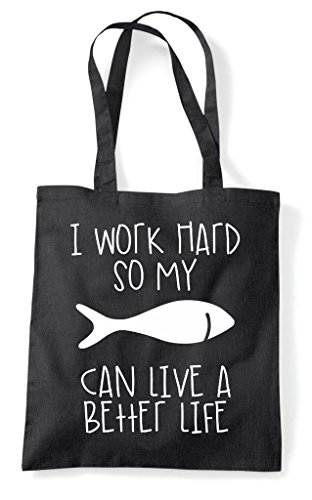 Life Better Bag So Can Work My Black I Fish Shopper A Themed Have Animal Funny Cute Hard Tote qwfzZxEZ8