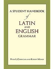 A Student Handbook of Latin & English Grammar