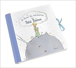 Le Livre De Naissance Du Petit Prince Amazon Co Uk Fleurus