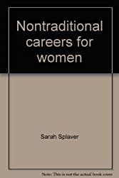 Nontraditional Careers for Women