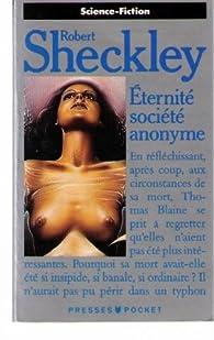 Eternité société anonyme par Robert Sheckley
