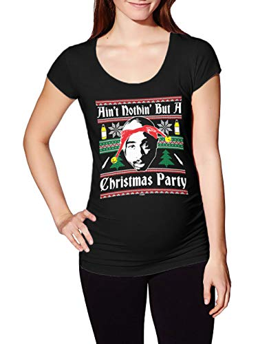 Haase Unlimited Ain't Nothin' But A Christmas Party - Rap Ugly Side Ruched Maternity T-Shirt (Black, Small) (Ain T Nothin But A Gangsta Party)