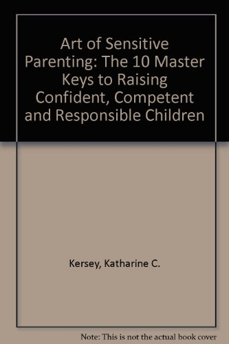 Sensitive Parenting:  From Infancy to Adulthood