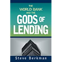 World Bank and the Gods of Lending