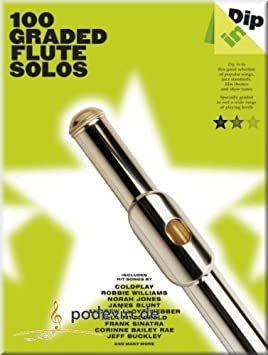 Dip In - 100 Graded Flute Solos - Partituras para Flauta: Amazon.es: Instrumentos musicales