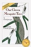 One Green Mesquite Tree, Gisela Jernigan, 0943173353