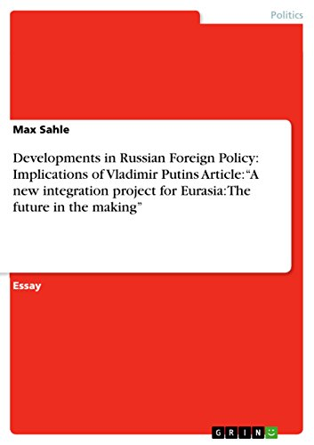 Developments in Russian Foreign Policy: Implications of