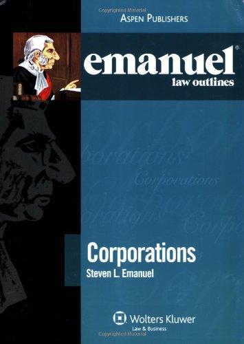 Corporations Outline 2008 (Emanuel Law Outlines)