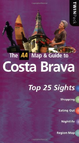 The AA Map & Guide to Costa Brava: Top 25 Sights (AA TwinPacks)