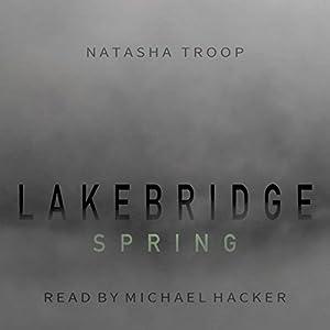Lakebridge: Spring Audiobook
