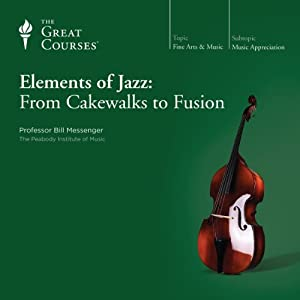 Elements of Jazz: From Cakewalks to Fusion Lecture
