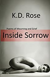 Inside Sorrow: Poems of Mourning and Grief