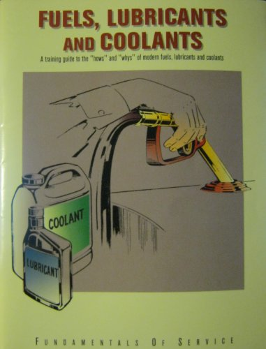 fuels-lubricants-and-coolants-fundamentals-of-service-textbooks-paperback