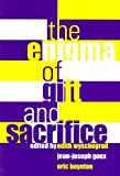 The Enigma of Gift and Sacrifice, Jean-Joseph Goux, Eric Boynton, 0823221652