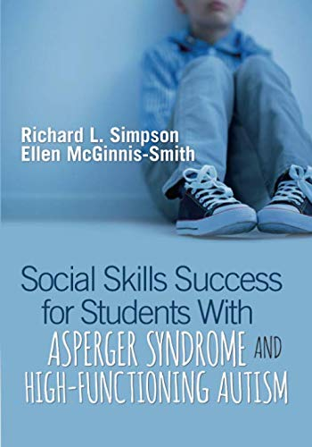 Social Skills Success for Students With Asperger Syndrome and High-Functioning Autism (Teaching Social Skills To Kids With Aspergers)