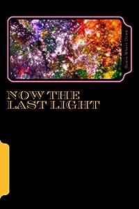 Now The Last Light