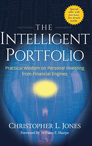 The Intelligent Portfolio: Practical Wisdom on Personal Investing from Financial Engines]()