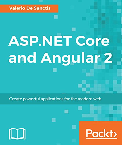 ASP.NET Core and Angular 2 (Getting Started With Asp Net Web Api)
