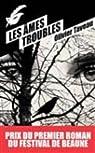 Les âmes troubles par Olivier Taveau