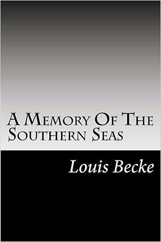 A Memory Of The Southern Seas: Louis Becke: 9781502511522 ...