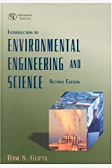 Introduction to Environmental Engineering and Science Second edition by Gupta, Ram S., Ph.D. P.E. published by Government Institutes Hardcover Hardcover