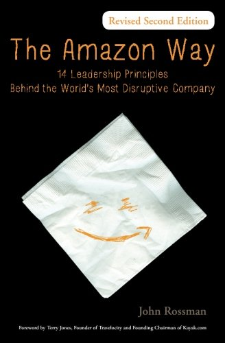 Price comparison product image The Amazon Way: 14 Leadership Principles Behind the World's Most Disruptive Company