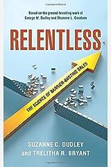 Relentless: The Science of Barrier-Busting Sales Paperback