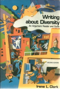 Writing About Diversity: An Argument Reader and Guide