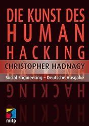 Die Kunst des Human Hacking: Social Engineering - Deutsche Ausgabe (mitp Professional) von Hadnagy, Christopher (2011) Broschiert
