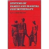 Systems of Family and Marital Psychotherapy, A. C. Skynner, 0876301170