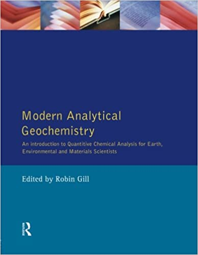 Modern Analytical Geochemistry: An Introduction To Quantitative