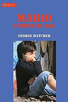 Mario 2: Coming of Age (Ambulance Chaser) by [Hatcher, George J]