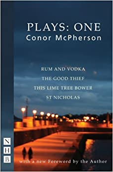 Book McPherson Plays: One (Rum and Vodka, The Good Thief, This Lime Tree Bower, St Nicholas)