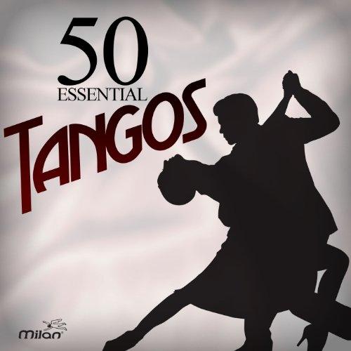 50 Essential Tangos