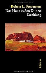 Das Haus in den Dünen: Erzählung